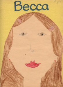 Rebecca's self portrait from first grade. Totally adorable!!
